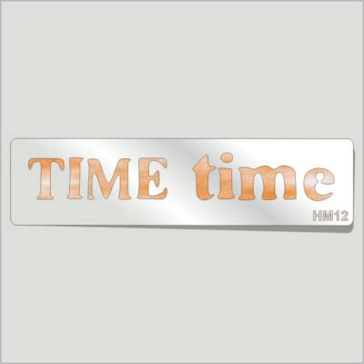 TIME time Festősablon Felirat