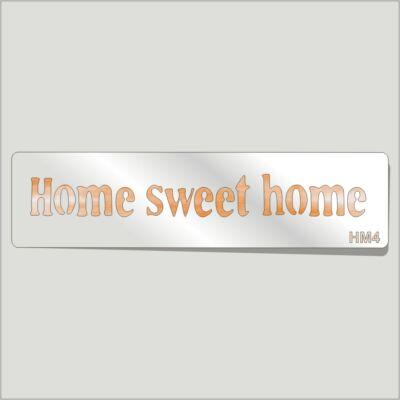 Home Sweet Home Festősablon Felirat